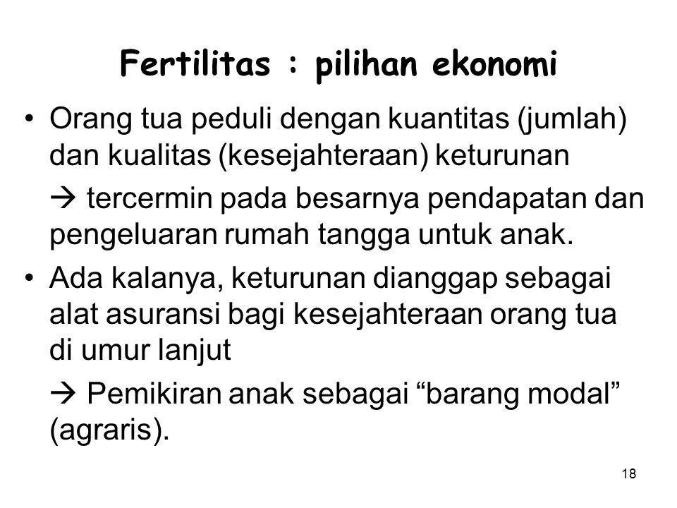 Fertilitas : pilihan ekonomi