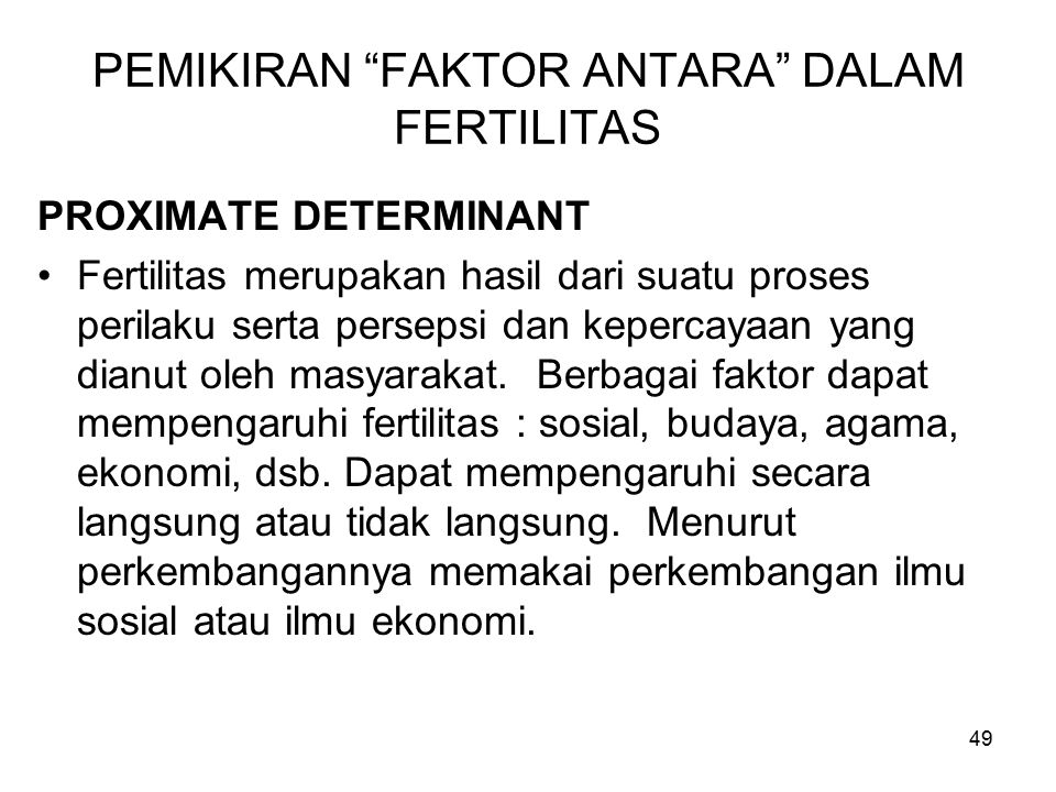 PEMIKIRAN FAKTOR ANTARA DALAM FERTILITAS