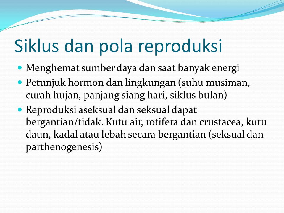 Siklus dan pola reproduksi