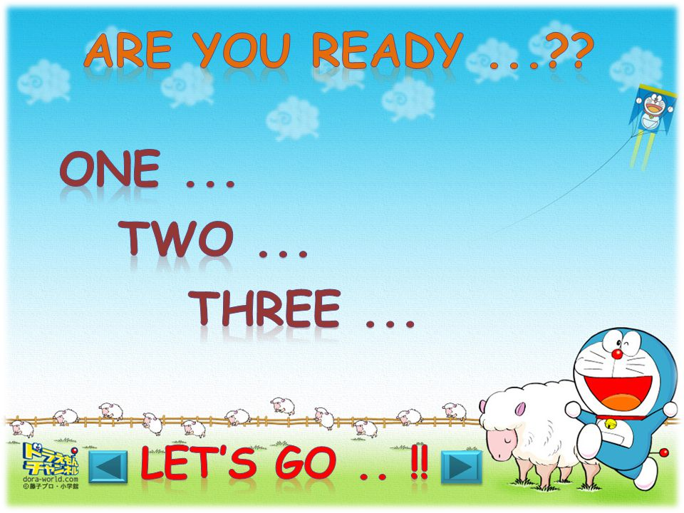 Are you ready ... One ... Two ... Three ...