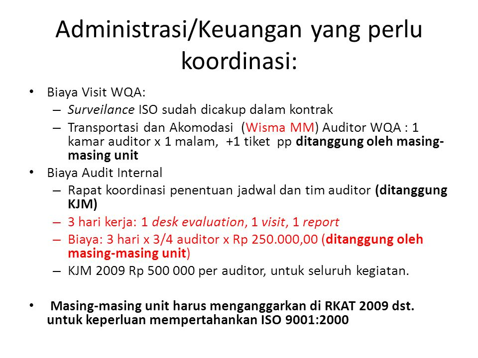 Administrasi/Keuangan yang perlu koordinasi: