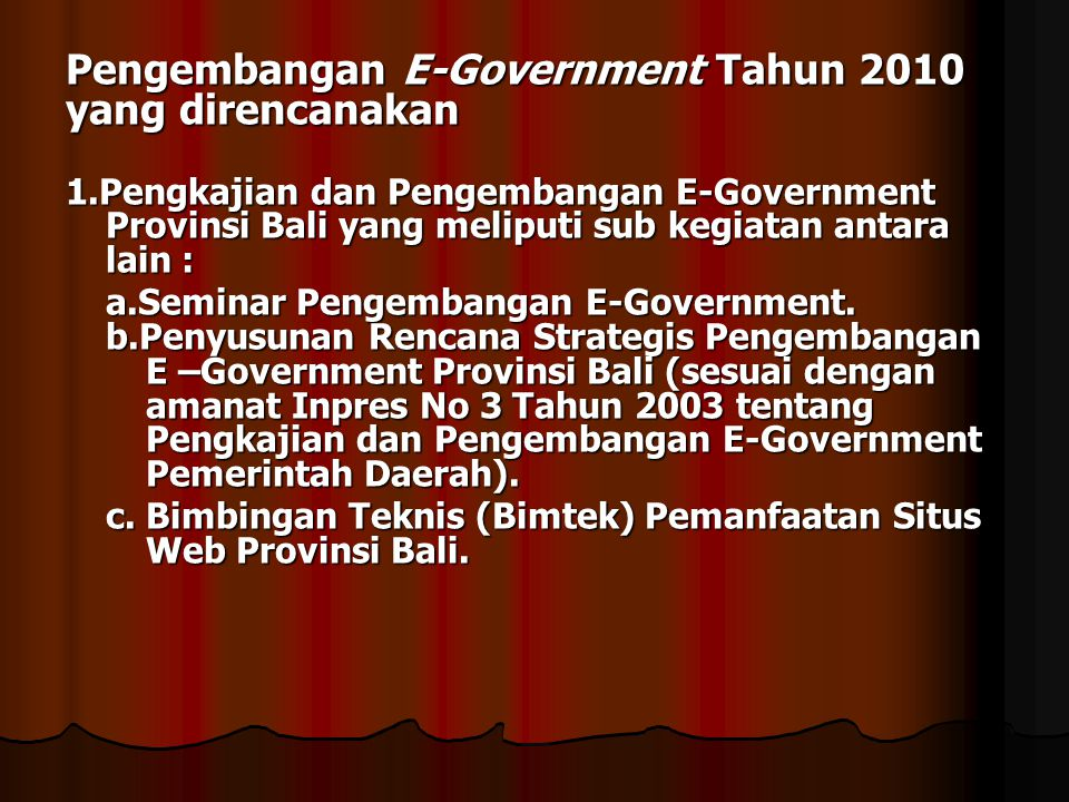 Pengembangan E-Government Tahun 2010 yang direncanakan