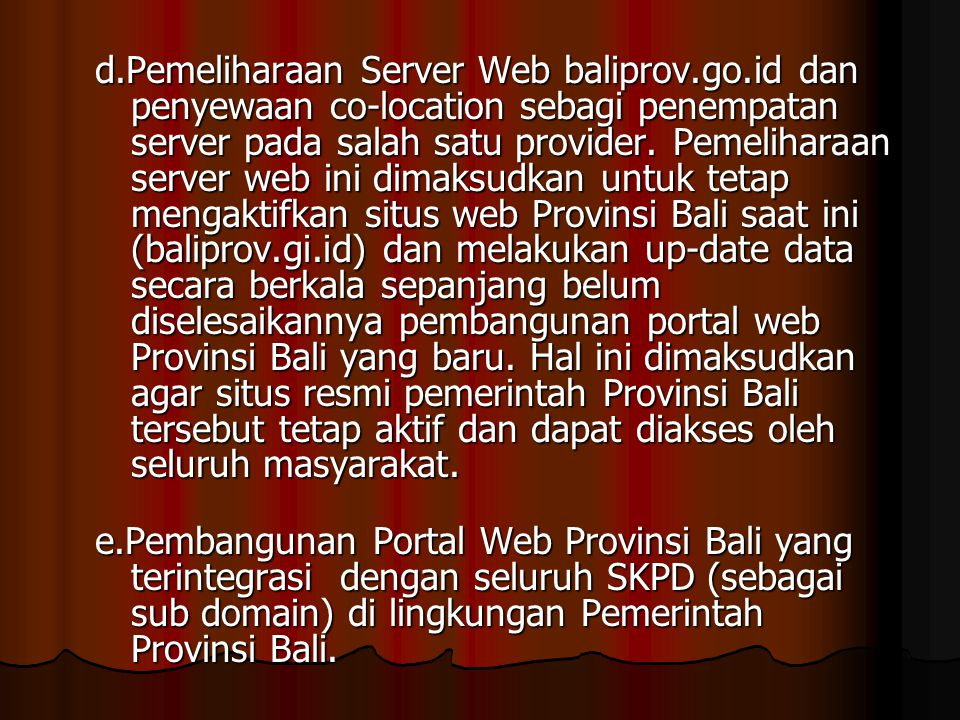 d. Pemeliharaan Server Web baliprov. go. id dan