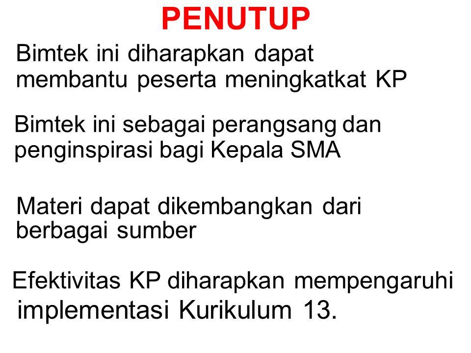 PENUTUP implementasi Kurikulum 13. Materi dapat dikembangkan dari