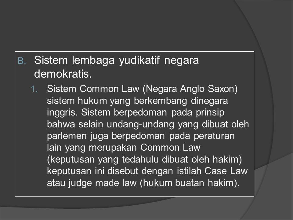 Sistem lembaga yudikatif negara demokratis.