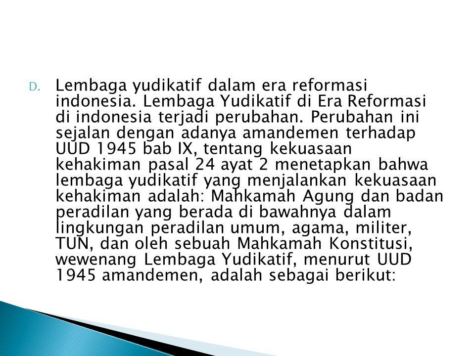 Lembaga yudikatif dalam era reformasi indonesia