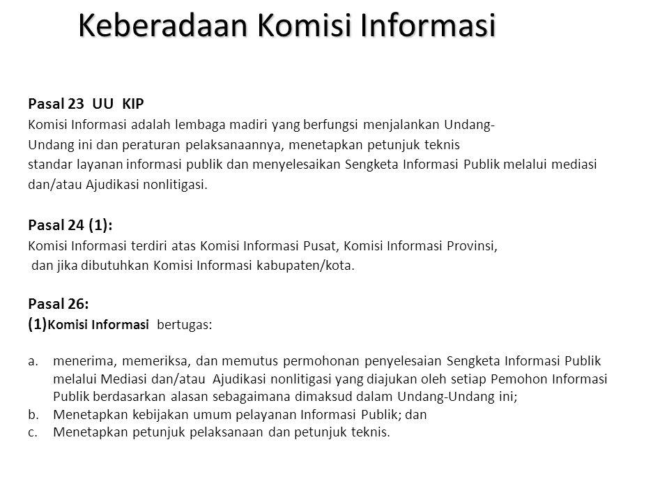 Keberadaan Komisi Informasi
