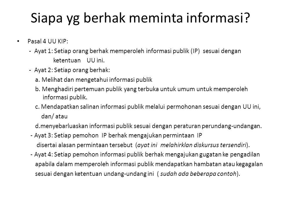 Siapa yg berhak meminta informasi