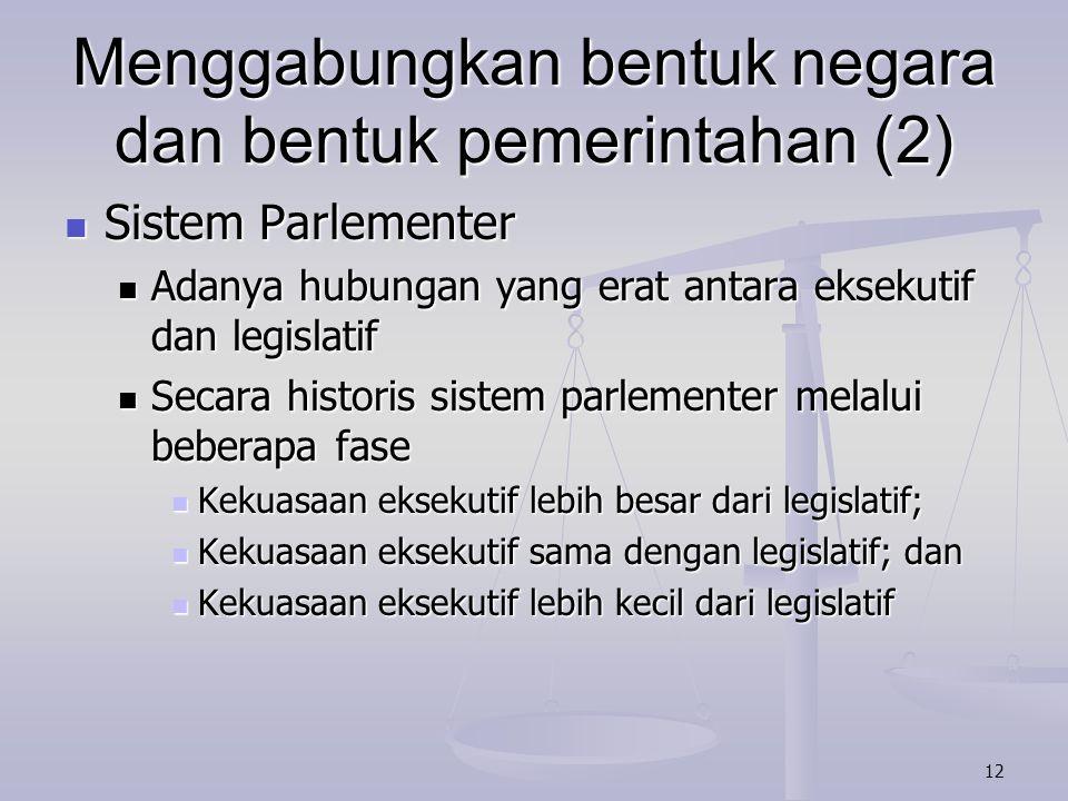 Menggabungkan bentuk negara dan bentuk pemerintahan (2)