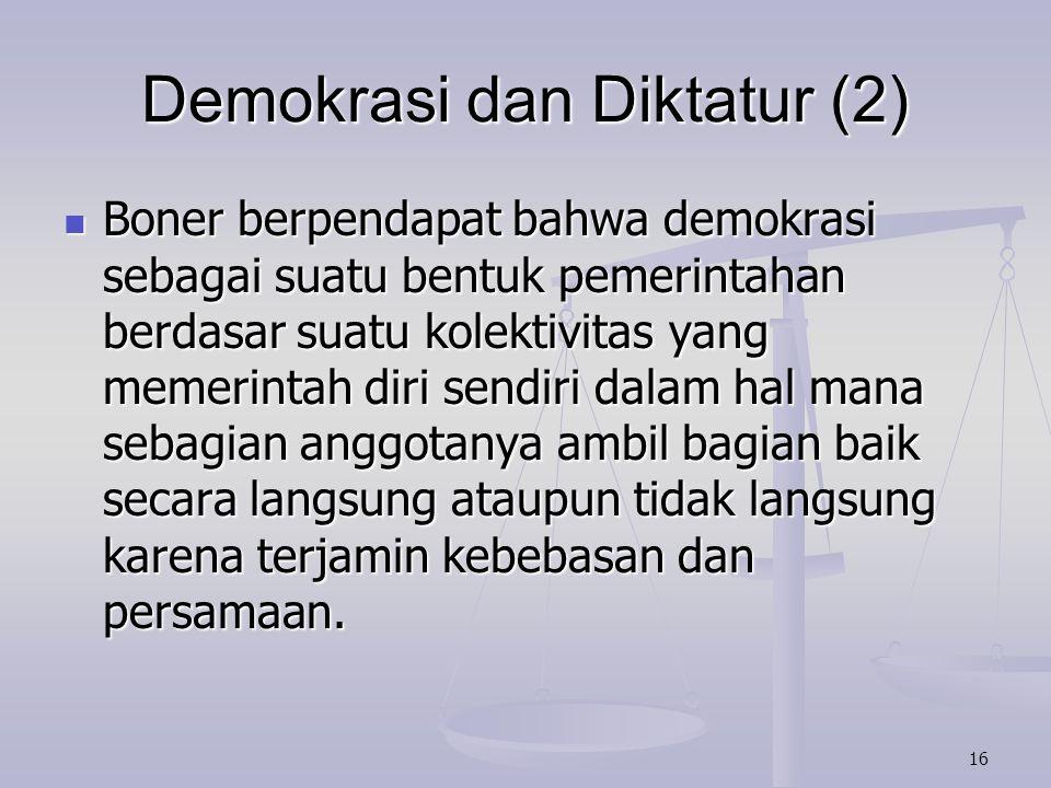 Demokrasi dan Diktatur (2)