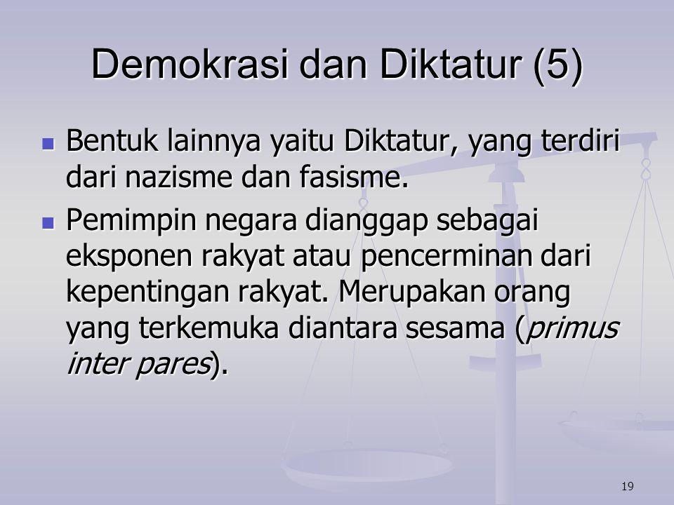 Demokrasi dan Diktatur (5)