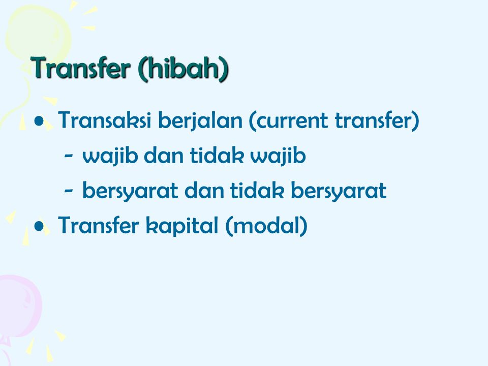 Transfer (hibah) Transaksi berjalan (current transfer)