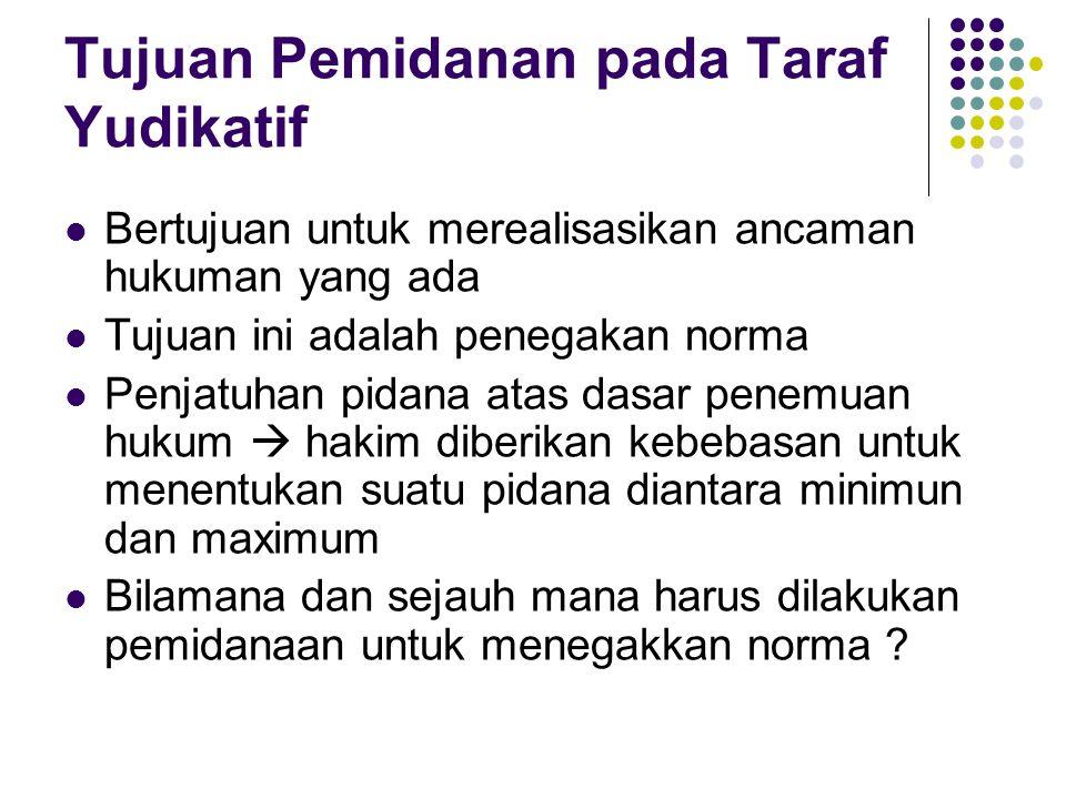Tujuan Pemidanan pada Taraf Yudikatif