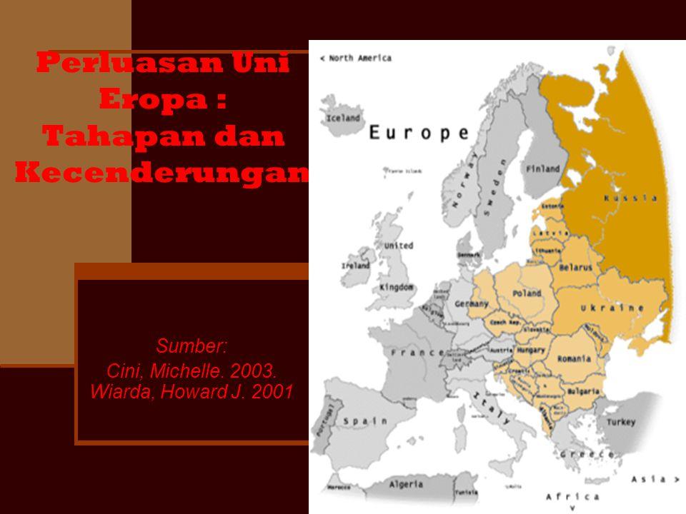 Perluasan Uni Eropa : Tahapan dan Kecenderungan