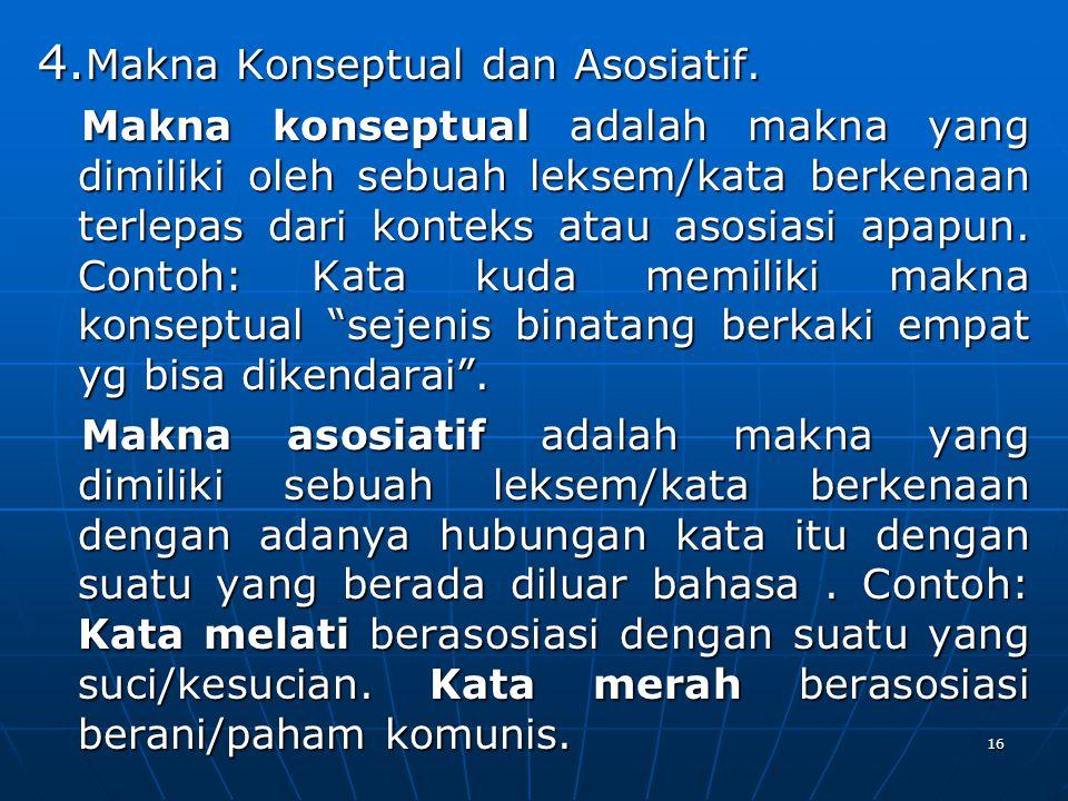 4.Makna Konseptual dan Asosiatif.