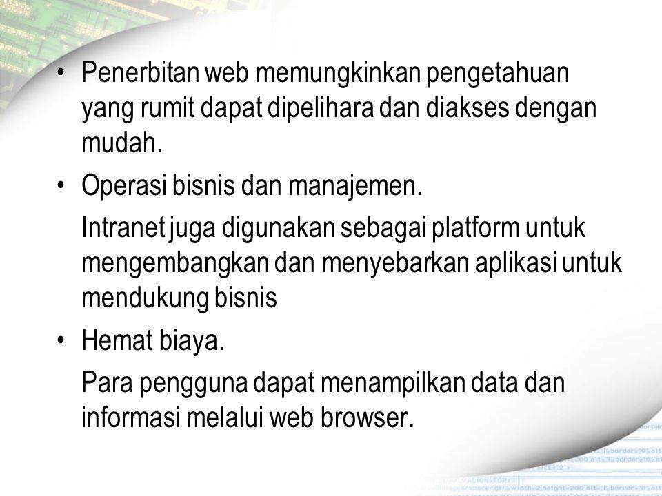 Penerbitan web memungkinkan pengetahuan yang rumit dapat dipelihara dan diakses dengan mudah.