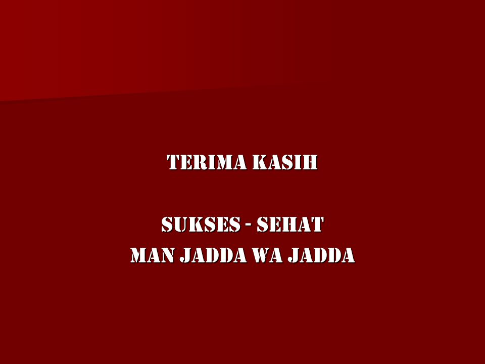 Terima Kasih Sukses - Sehat Man Jadda Wa Jadda