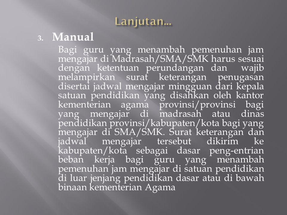 Lanjutan... Manual.