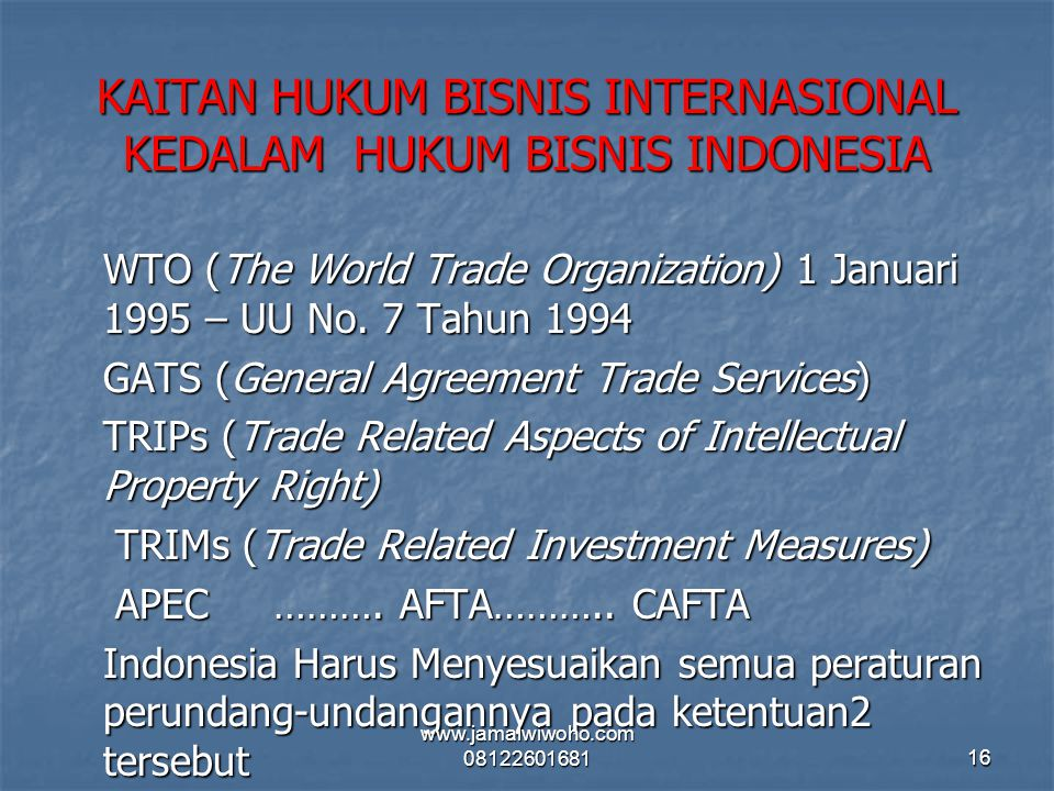KAITAN HUKUM BISNIS INTERNASIONAL KEDALAM HUKUM BISNIS INDONESIA