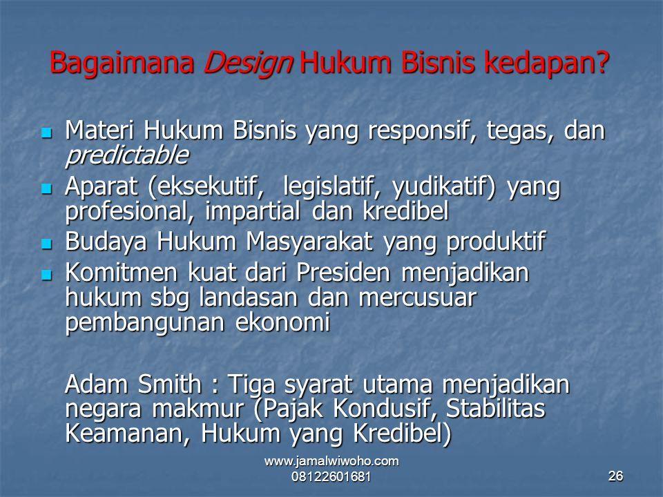 Bagaimana Design Hukum Bisnis kedapan