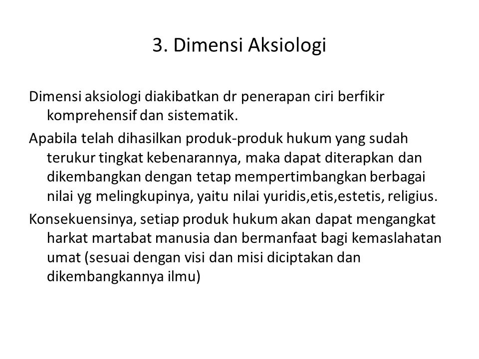 3. Dimensi Aksiologi