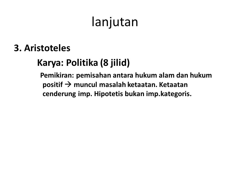 lanjutan 3. Aristoteles Karya: Politika (8 jilid)
