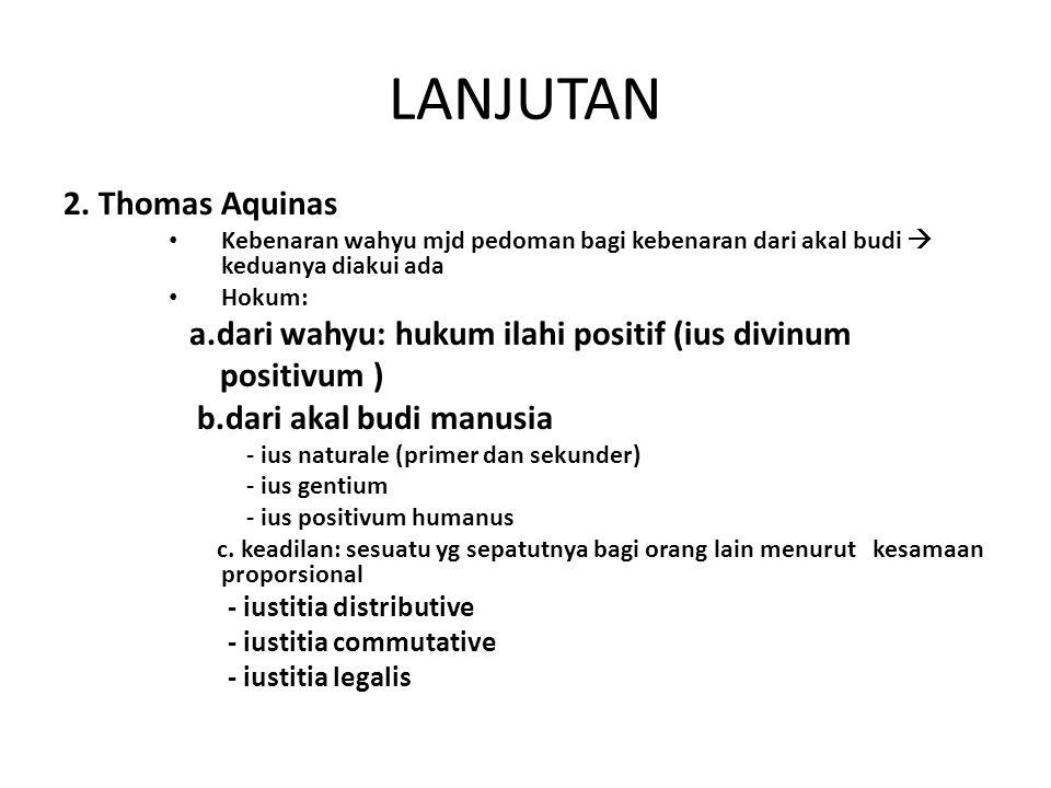 LANJUTAN 2. Thomas Aquinas