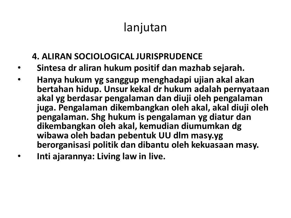 lanjutan 4. ALIRAN SOCIOLOGICAL JURISPRUDENCE