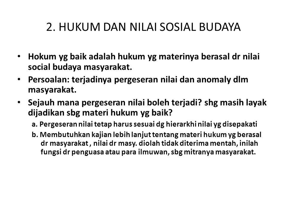 2. HUKUM DAN NILAI SOSIAL BUDAYA