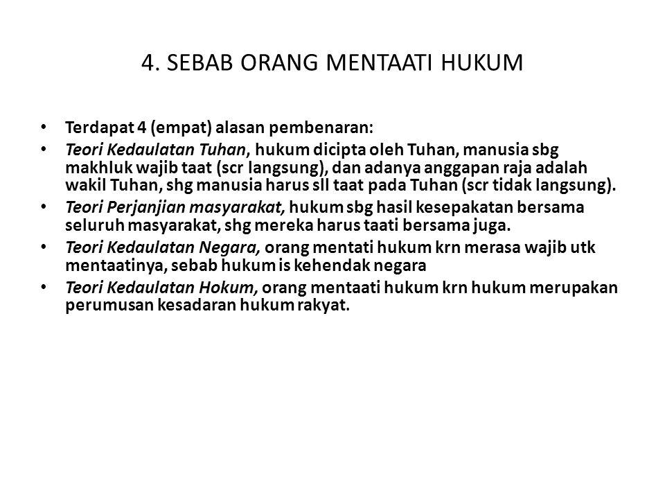 4. SEBAB ORANG MENTAATI HUKUM