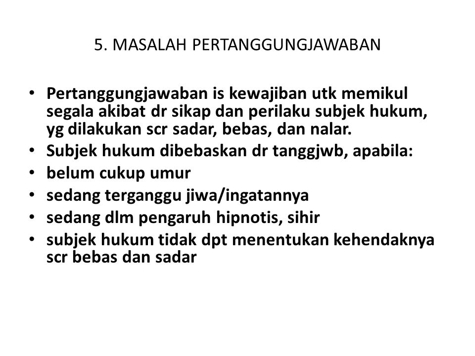 5. MASALAH PERTANGGUNGJAWABAN