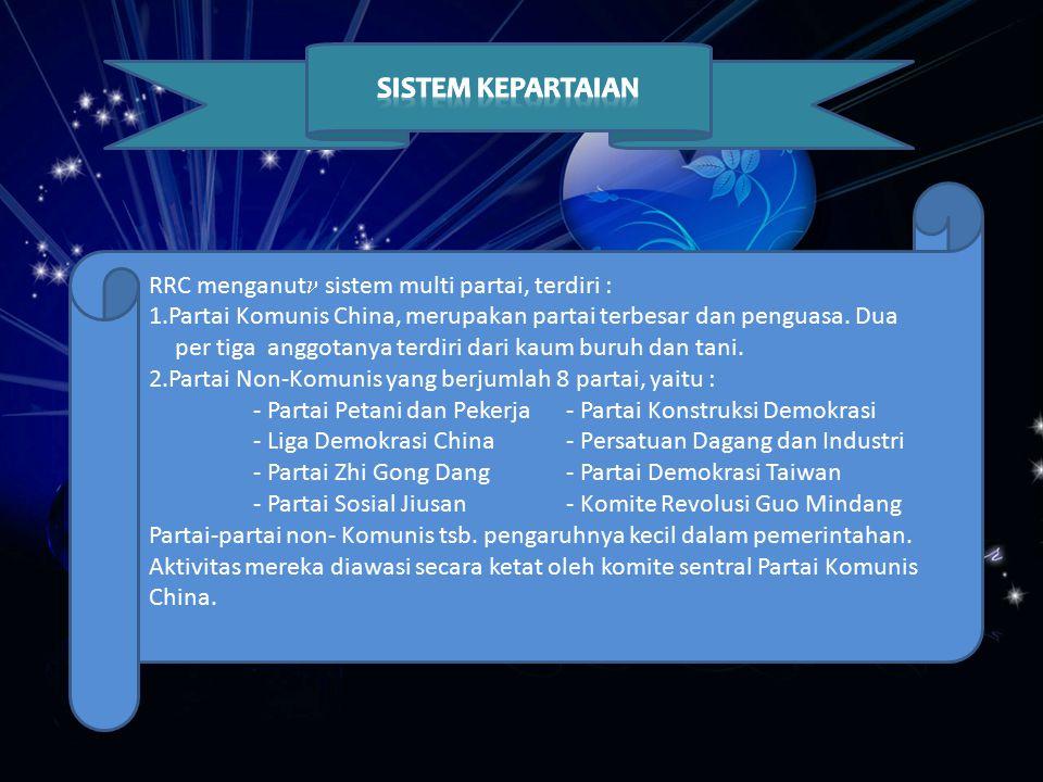 SISTEM KEPARTAIAN RRC menganut sistem multi partai, terdiri :