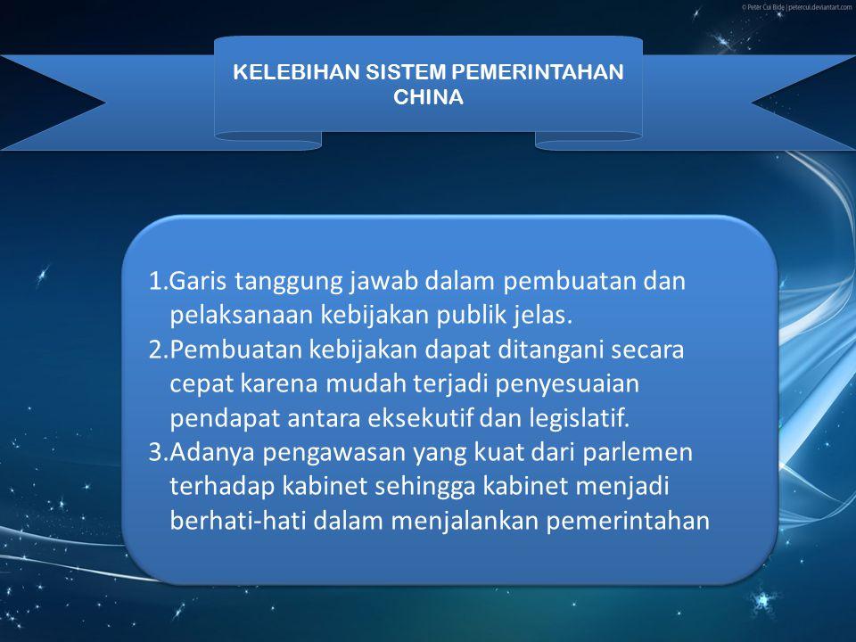 KELEBIHAN SISTEM PEMERINTAHAN CHINA