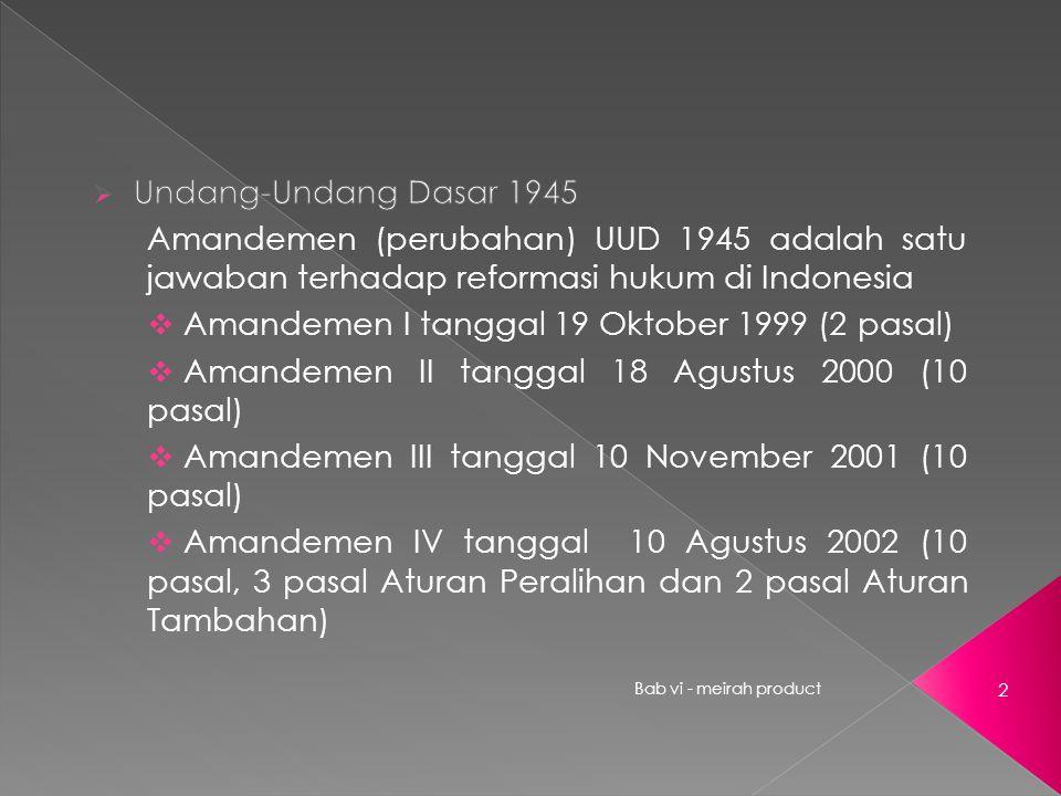 Amandemen I tanggal 19 Oktober 1999 (2 pasal)