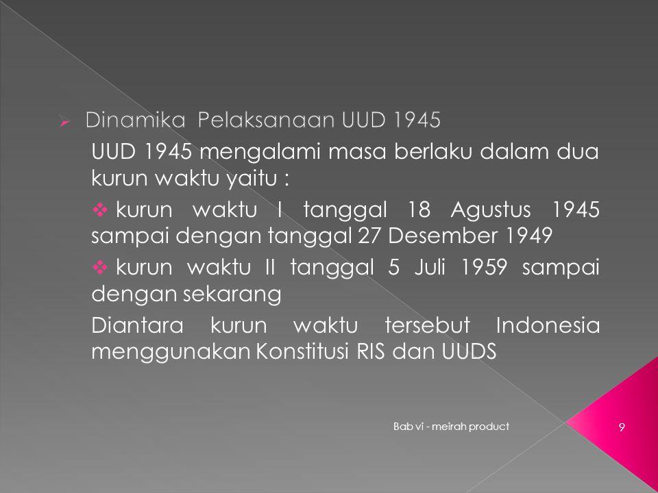 Dinamika Pelaksanaan UUD 1945