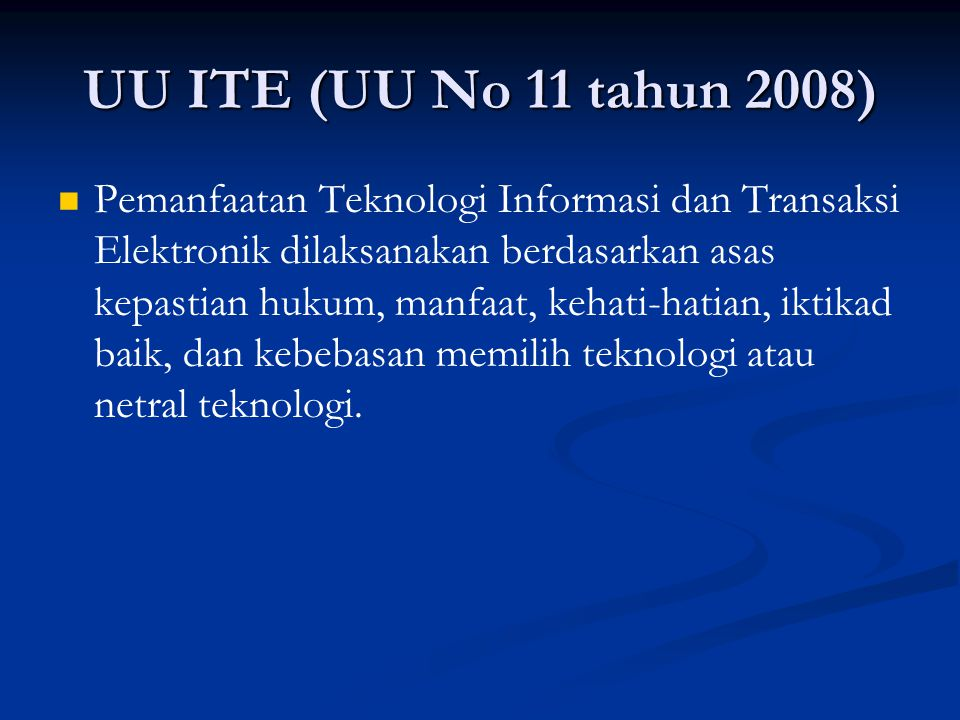 UU ITE (UU No 11 tahun 2008)