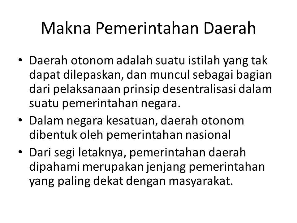 Makna Pemerintahan Daerah