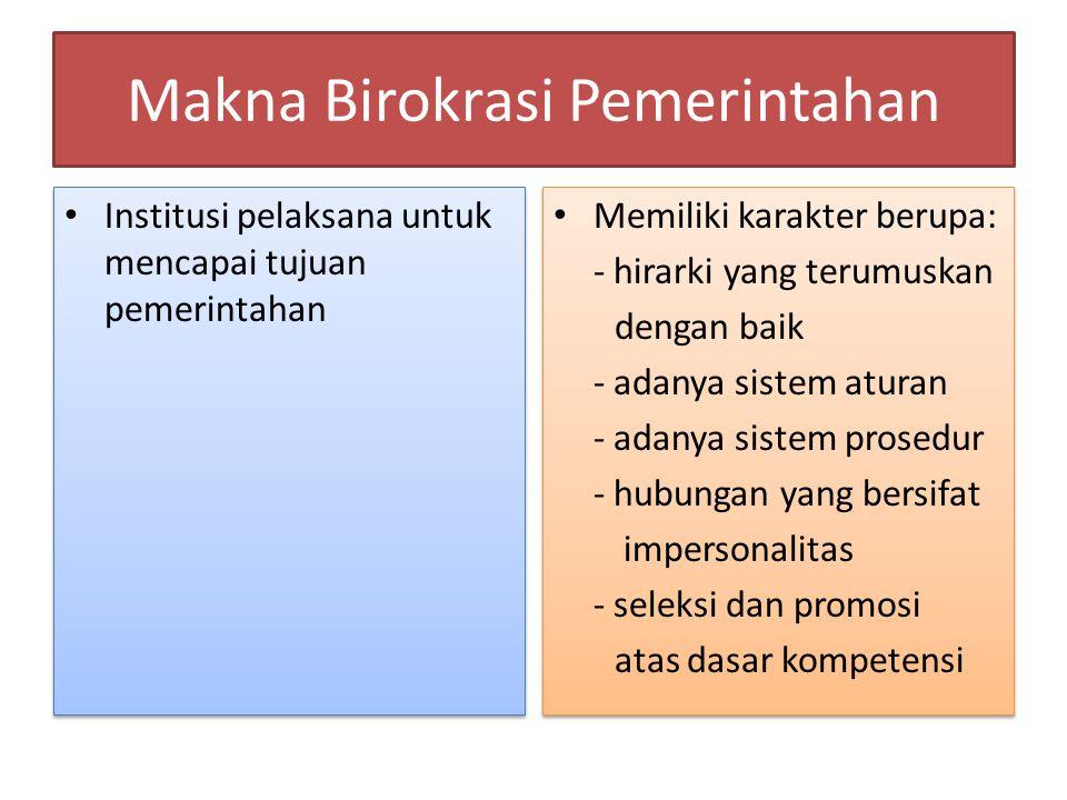 Makna Birokrasi Pemerintahan