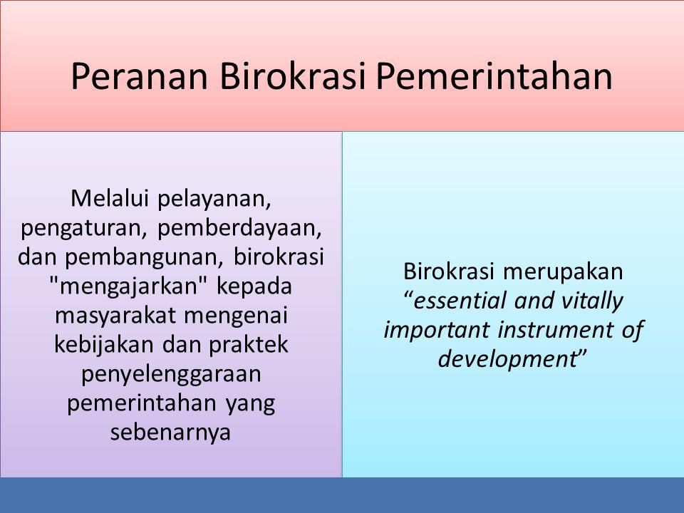 Peranan Birokrasi Pemerintahan