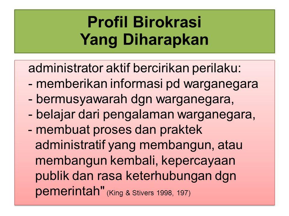 Profil Birokrasi Yang Diharapkan