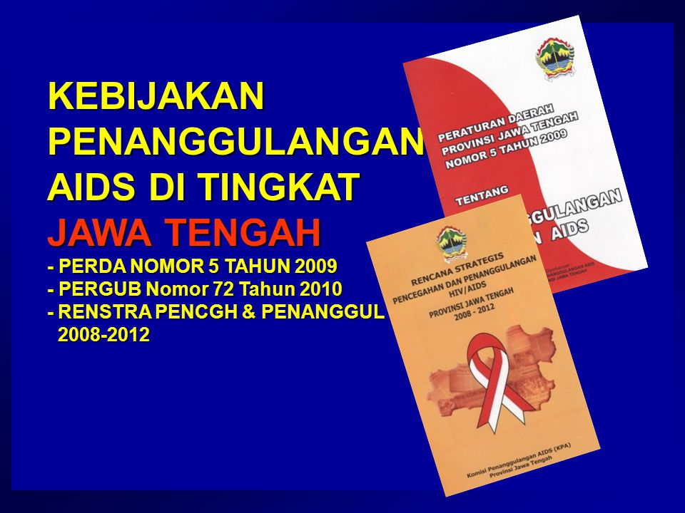 KEBIJAKAN PENANGGULANGAN AIDS DI TINGKAT