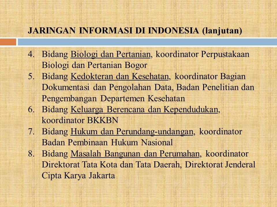 JARINGAN INFORMASI DI INDONESIA (lanjutan)