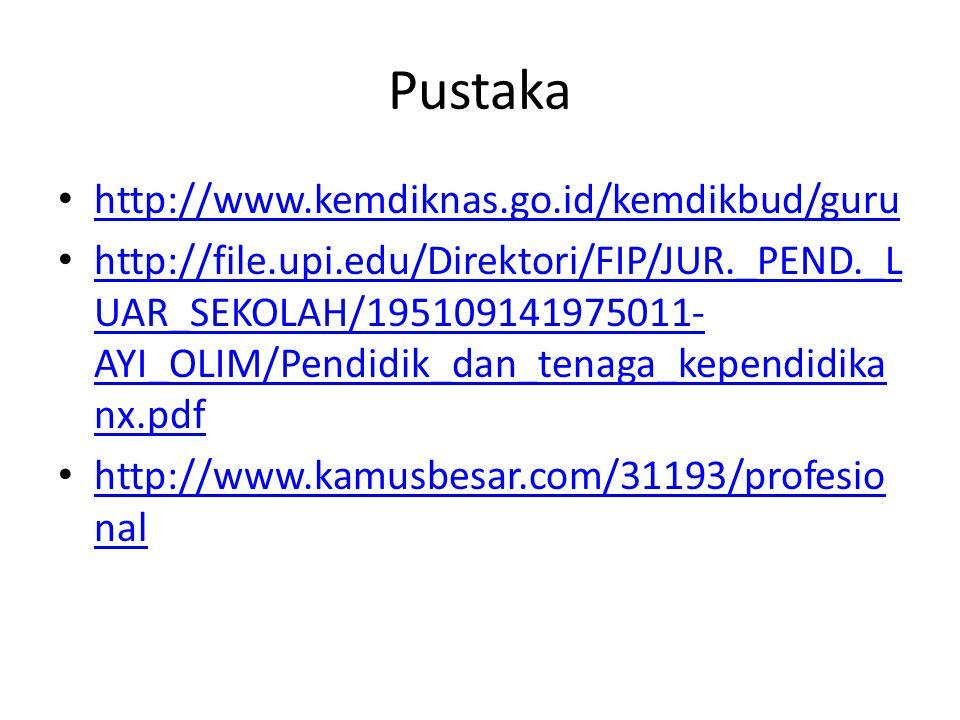 Pustaka http://www.kemdiknas.go.id/kemdikbud/guru