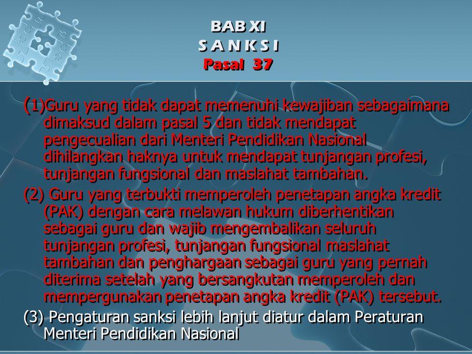 BAB XI S A N K S I Pasal 37