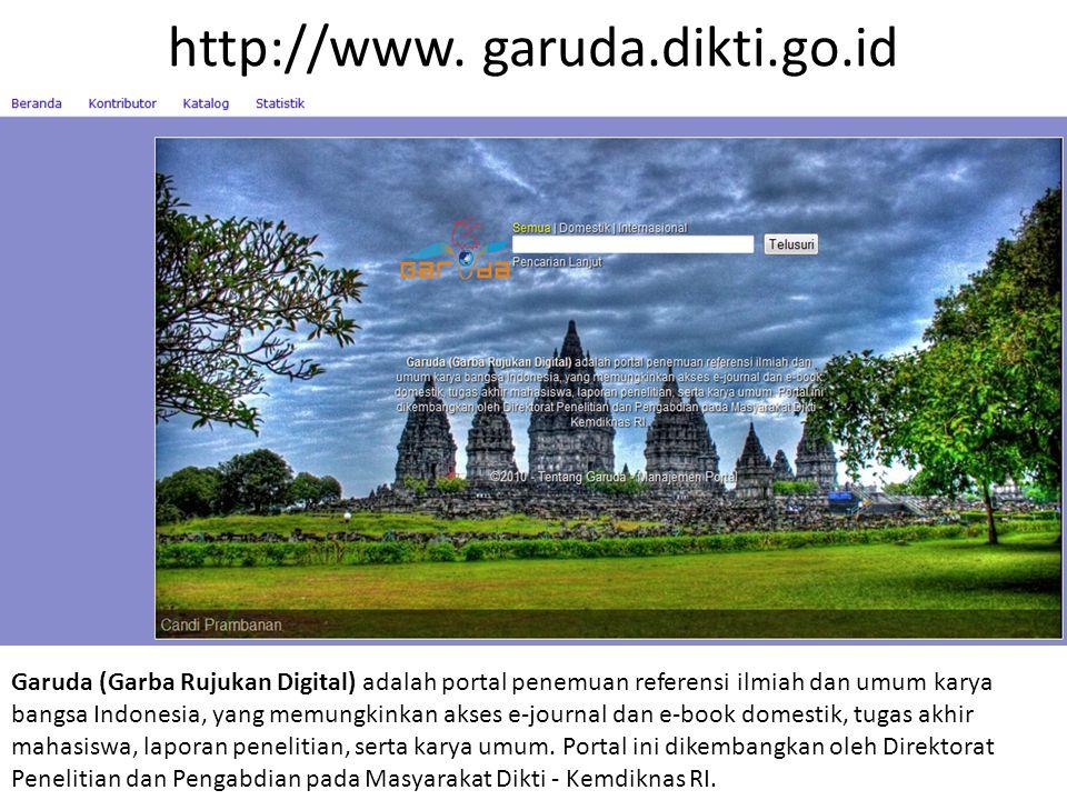 http://www. garuda.dikti.go.id