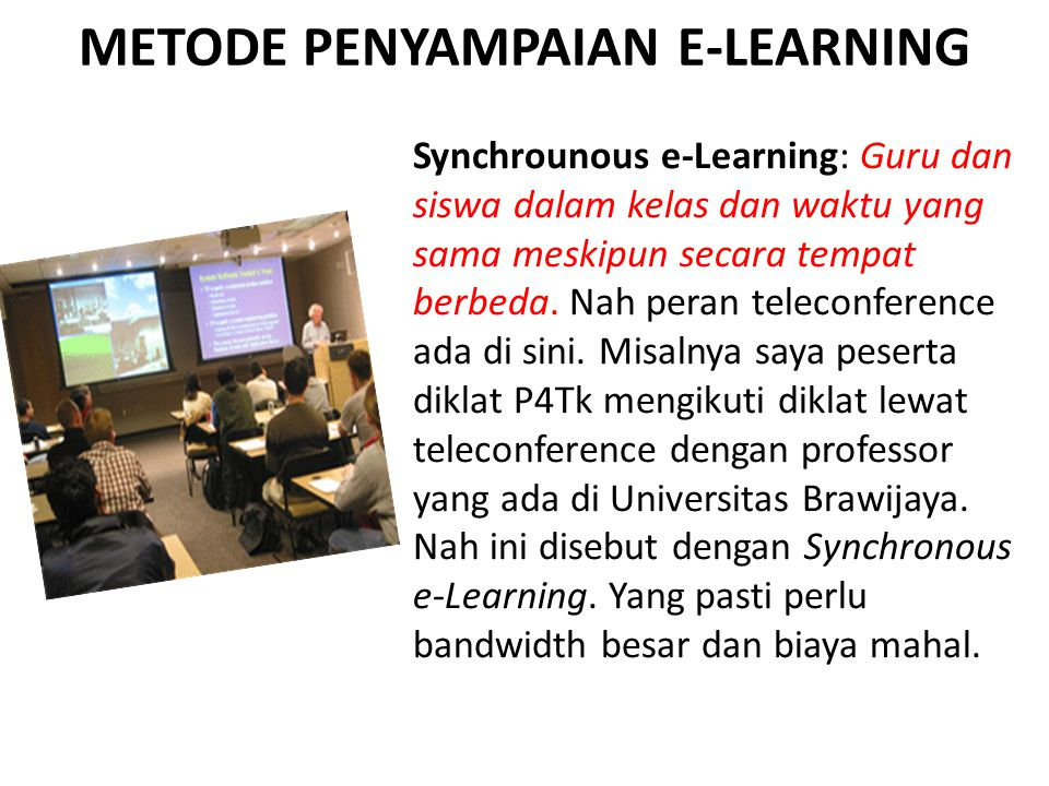 METODE PENYAMPAIAN E-LEARNING