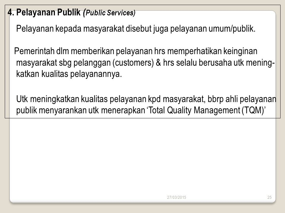 4. Pelayanan Publik (Public Services)