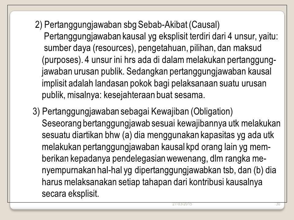 2) Pertanggungjawaban sbg Sebab-Akibat (Causal)