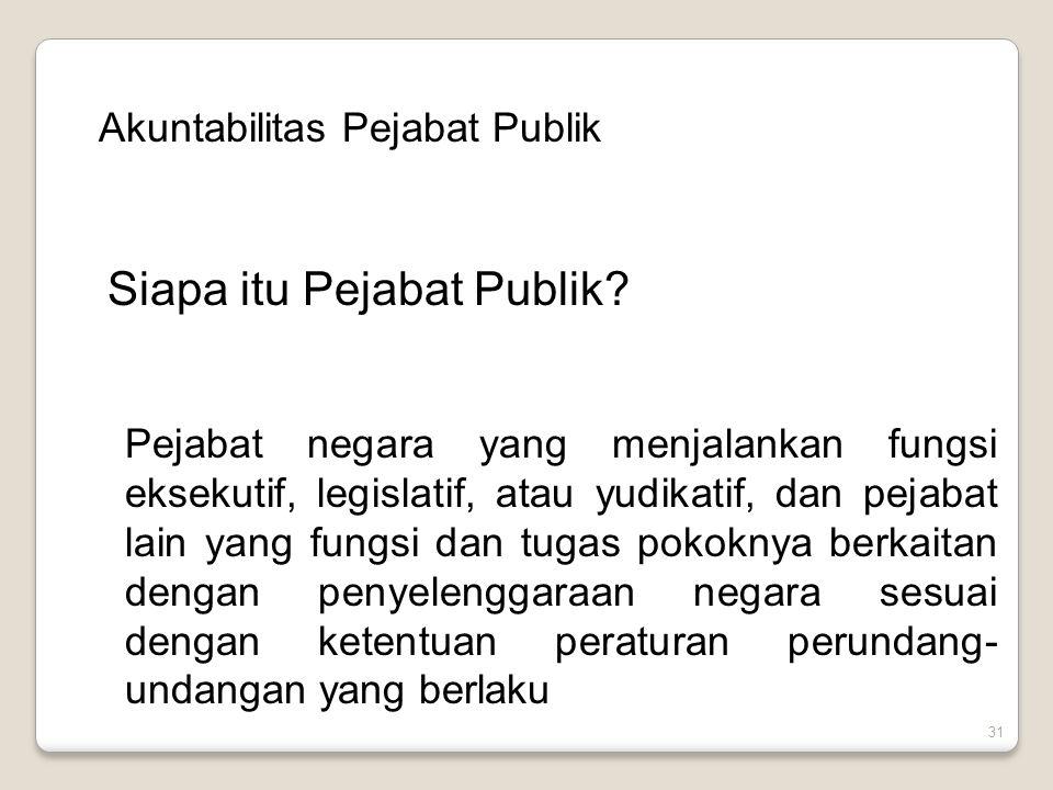 Siapa itu Pejabat Publik