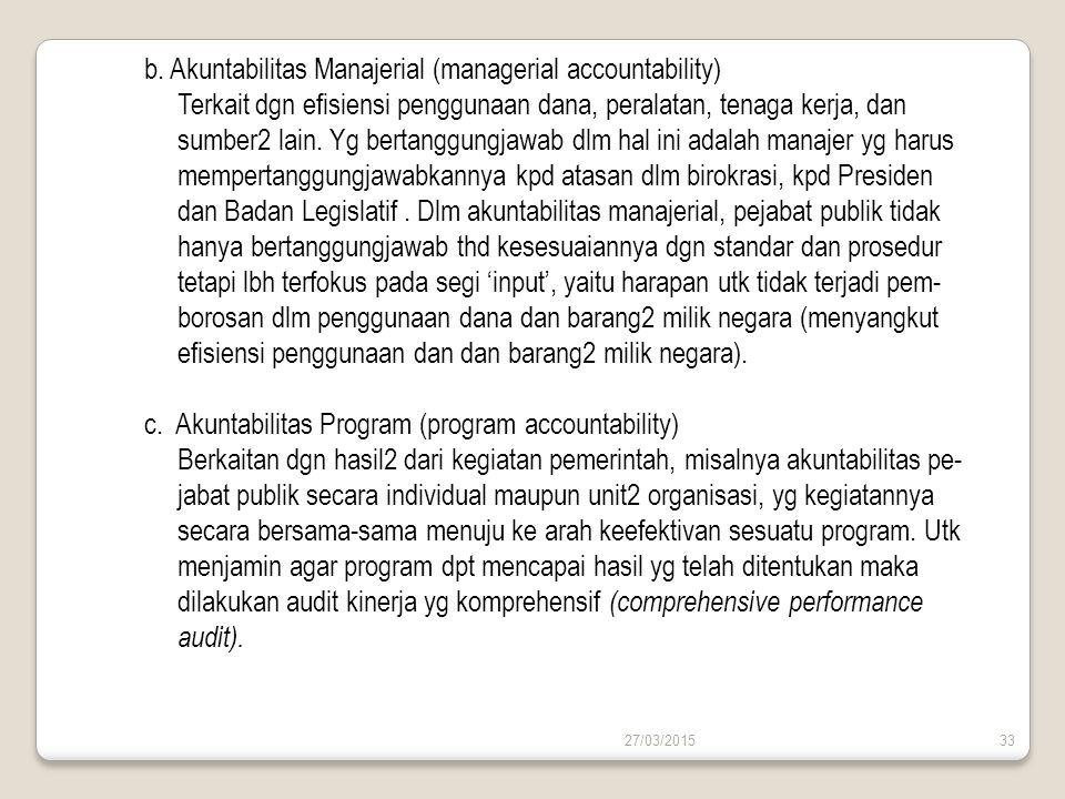 b. Akuntabilitas Manajerial (managerial accountability)